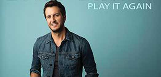 Play It Again  – Luke Bryan