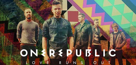 Love Runs Out – ONEREPUBLIC