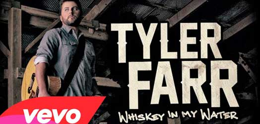 Whiskey In My Water – TYLER FARR