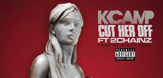 Cut Her Off – K CAMP (feat. 2 Chainz)