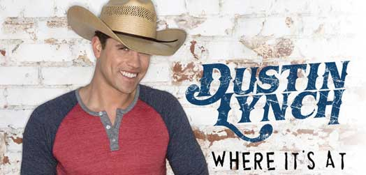 Where It's At – Dustin Lynch