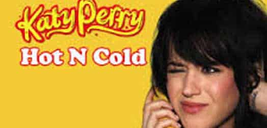 Hot N Cold (Katy Perry)