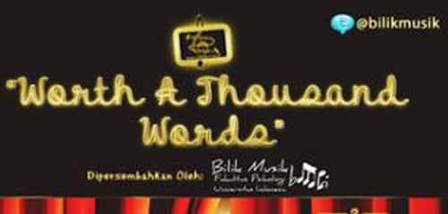 "Konser Bilik Musik: ""Worth A Thousand Words"""