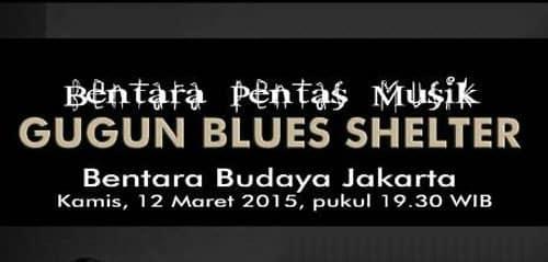 Gugun Blues Shelter Live Performance