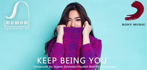 Keep Being You (Isyana Sarasvati)