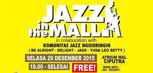 Jazz In The Mall di Mal Ciputra Semarang