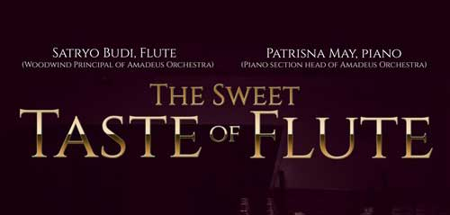 "Classical Music Concert Persembahkan ""The Sweet Taste Of Flute"""