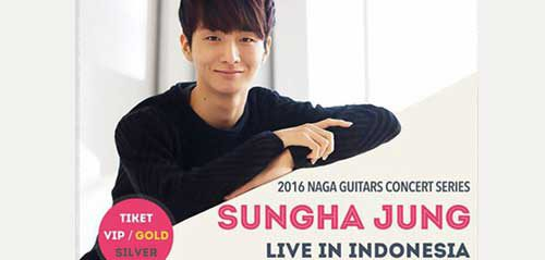 "Konser Sungha Jung: ""2016 Naga Guitars Concert Series"""