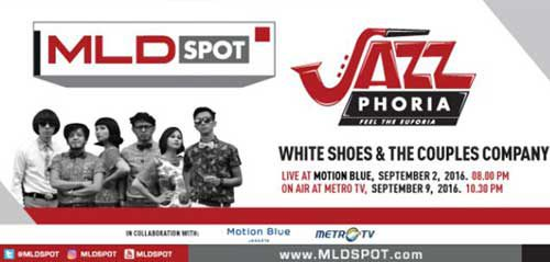 MLDSPOT Hadirkan White Shoes & The Couples Company di JazzPhoria