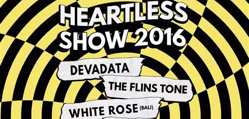 Tonton Penampilan Band Devadata & The Flins Tone di Heartless Show 2016