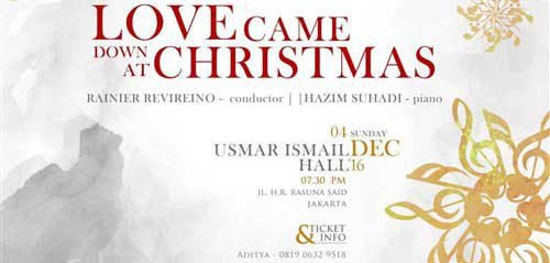 Love Came Down at Christmas di Usmar Ismail Hall