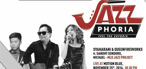 Jazz Phoria, Feel The Euforia Bersama Syaharani & Queenfireworks
