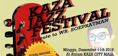 "Kaza Jazz Festival ""Tribute to WR. Soepratman"" di Atrium Kaza City Mall, Surabaya"