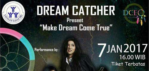 Dream Catcher Persembahkan Make Dream Come True