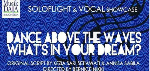 Soloflight & Vocal Showcase: Dance Above The Waves & What's In Your Dream?