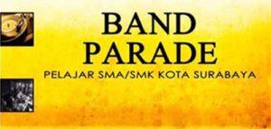 Band Parade, Kompetisi Band Buat Pelajar SMA/SMK di Surabaya