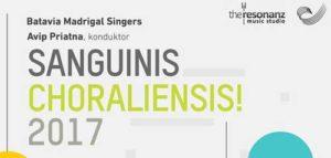 Batavia Madrigal Singers Persembahkan Sanguinis Choraliensis 2017
