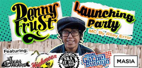 Denny Frust Launching Party Hadirkan Orkeska Gathel Budoyo