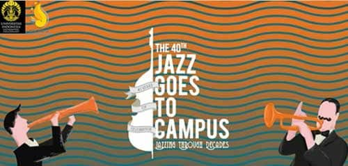 Jazzing Through Decades di The 40th Jazz Goes To Campus 2017