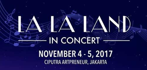 La La Land in Concert di Ciputra Artpreneur Theater