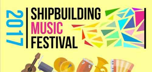 Shipbuilding Music Festival 2017