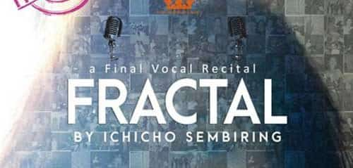 "A Final Vocal Recital ""FRACTAL"""