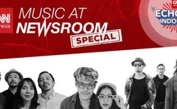 Newsroom Special Echoing Indonesia